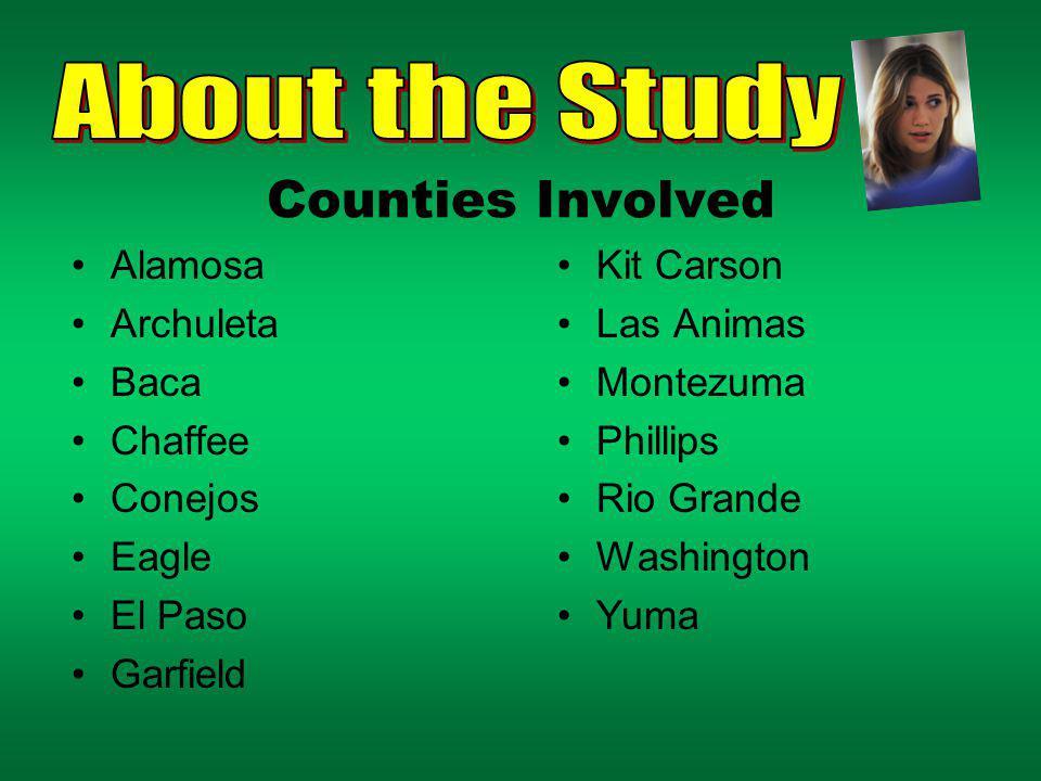 Counties Involved Alamosa Archuleta Baca Chaffee Conejos Eagle El Paso Garfield Kit Carson Las Animas Montezuma Phillips Rio Grande Washington Yuma