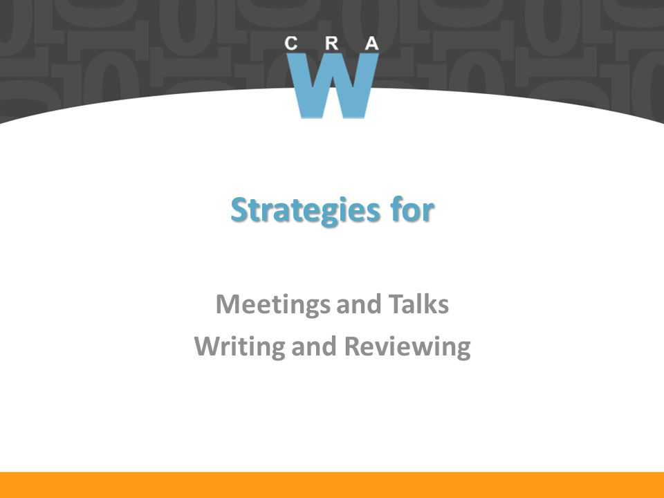 Strategies for Meetings and Talks Writing and Reviewing