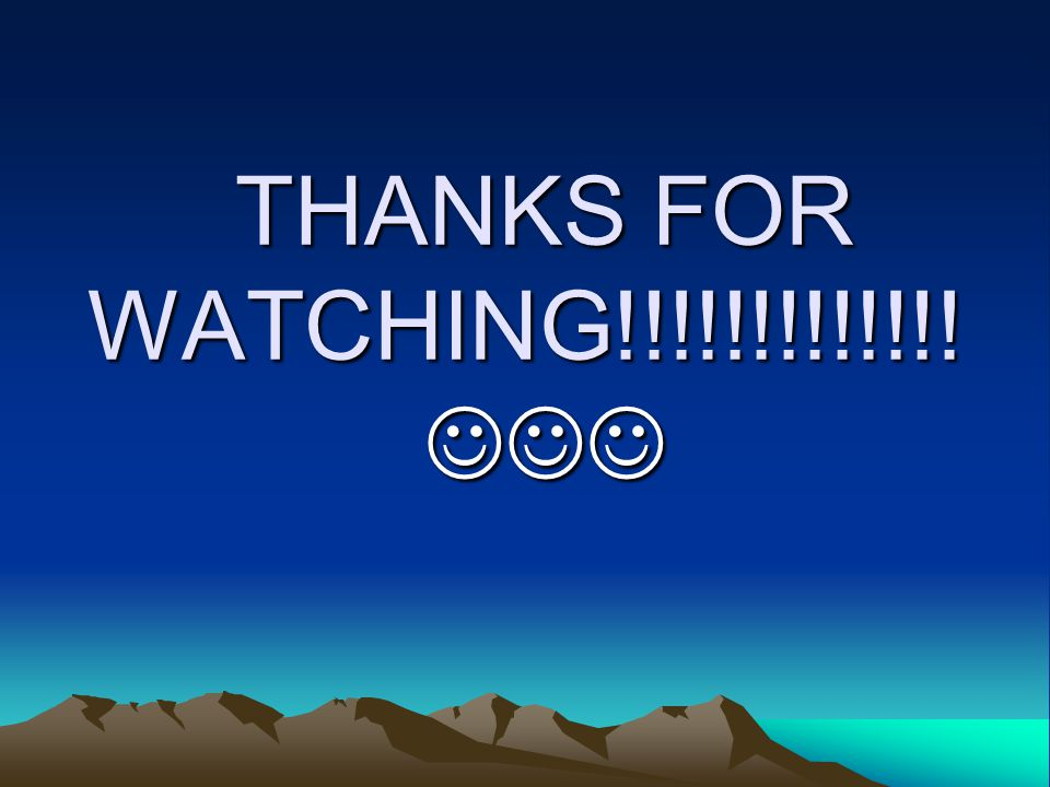 THANKS FOR WATCHING!!!!!!!!!!!!! THANKS FOR WATCHING!!!!!!!!!!!!!