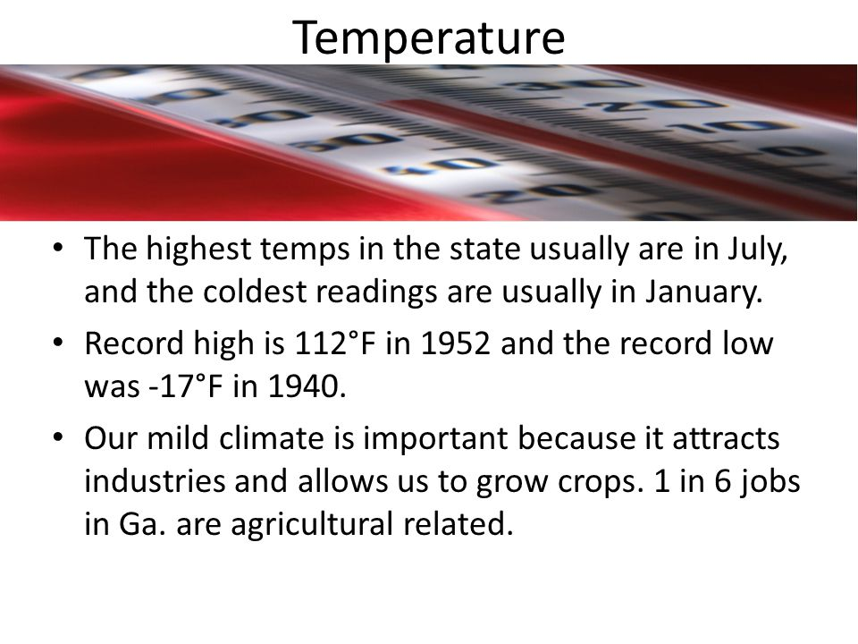 Rainfall Very important to the economy.Ga.