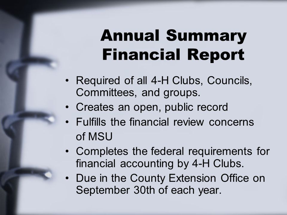 Annual Summary Financial Report Required of all 4-H Clubs, Councils, Committees, and groups.
