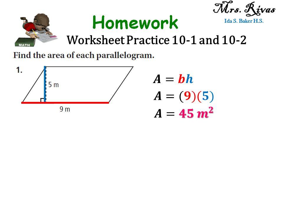 Worksheet Practice 10-1 and 10-2 Mrs.Rivas International Studies Charter School 22.
