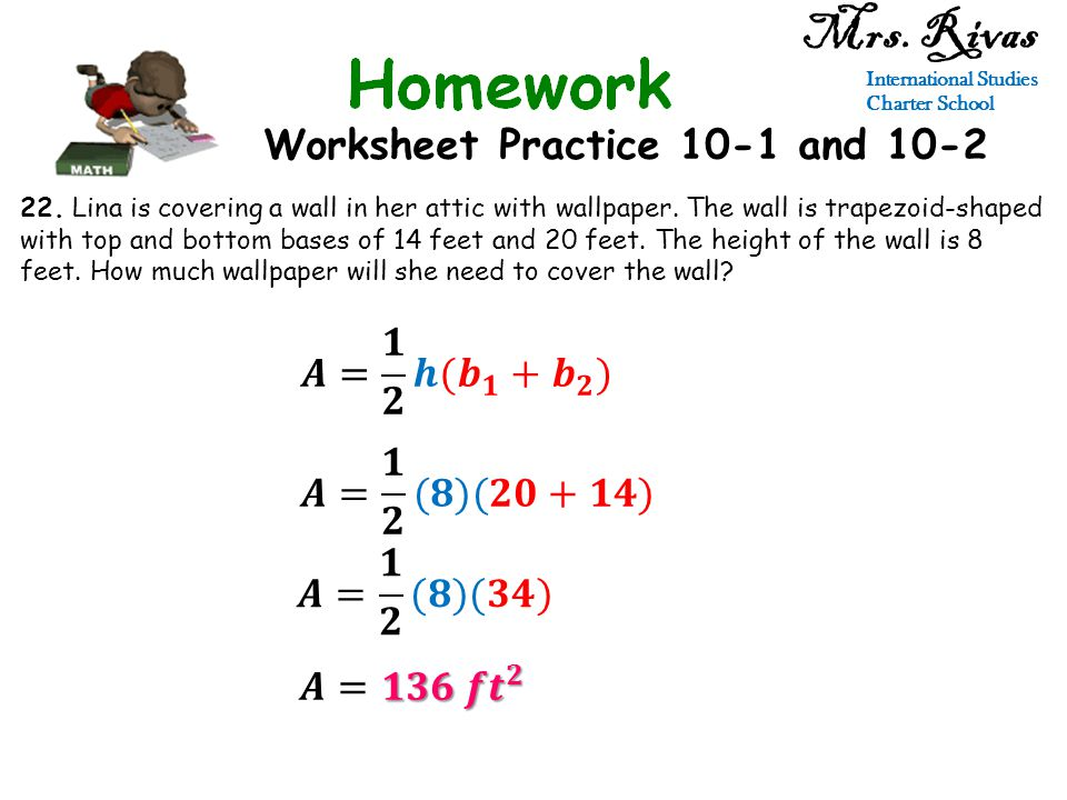 Worksheet Practice 10-1 and 10-2 Mrs. Rivas International Studies Charter School 22.