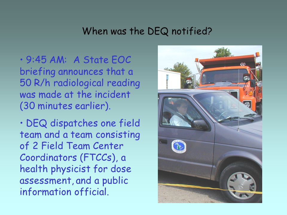 When was the DEQ notified.