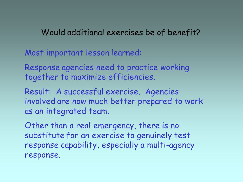 Would additional exercises be of benefit.