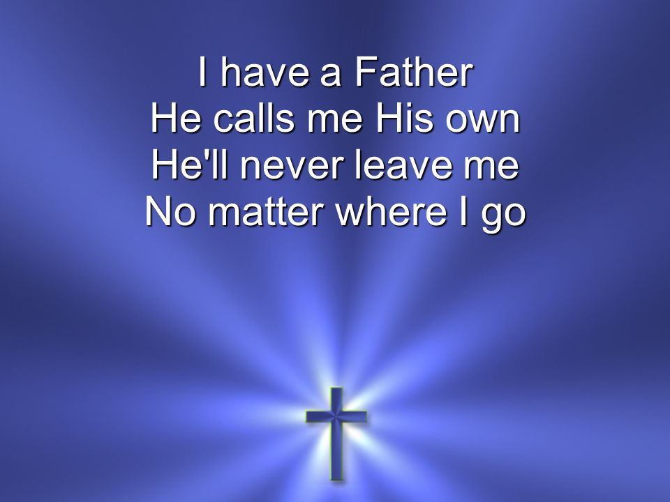 He knows my name He knows my every thought He sees each tear that falls And hears me when I call *
