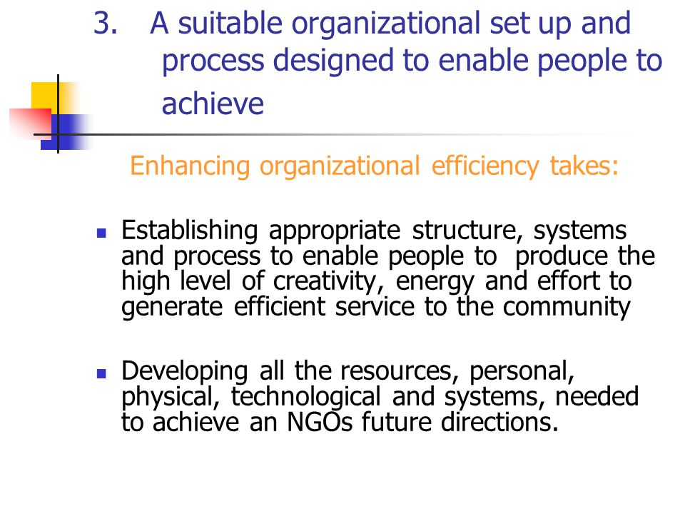 3.A suitable organizational set up and process designed to enable people to achieve 3.1HR has a critical role to play in organizational design, chief among which are the following : Speak to OD issues with unique insights on how to identify areas of inefficiency.