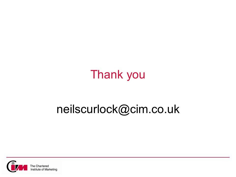 Thank you neilscurlock@cim.co.uk