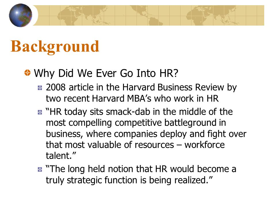 Background Why Did We Ever Go Into HR.