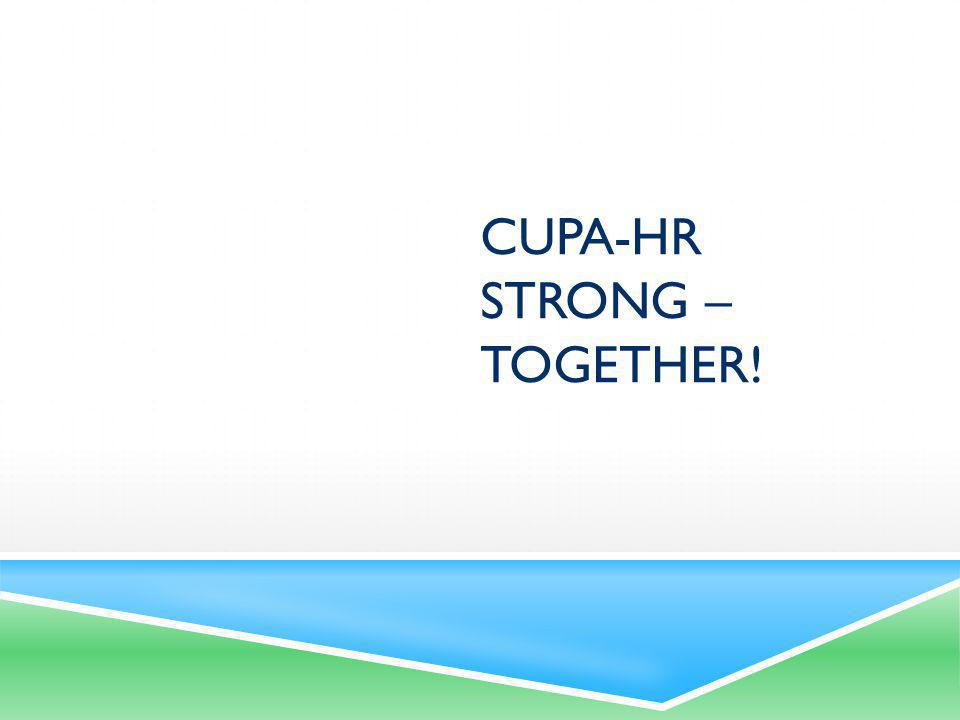 WHAT DOES IT MEAN TO BE A HIGHER ED HR / CUPA-HR LEADER.
