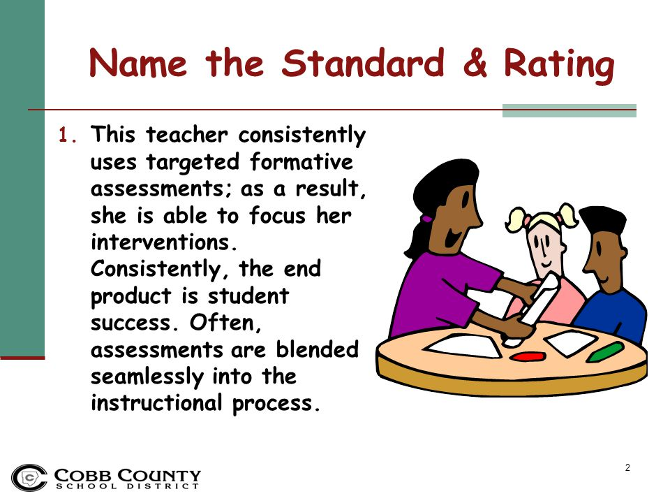 13 Name the Standard & Rating 12.This teacher utilizes the entire class period effectively.