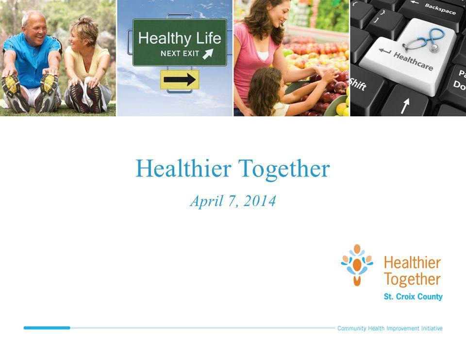 Healthier Together April 7, 2014