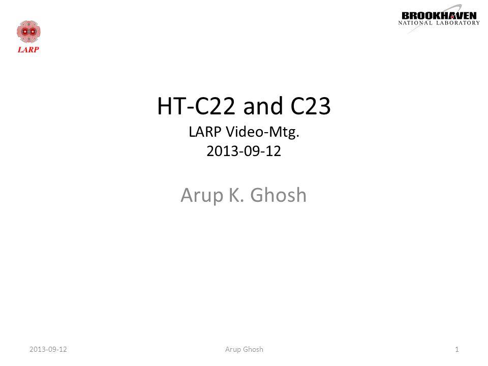 HT-C22 and C23 LARP Video-Mtg. 2013-09-12 Arup K. Ghosh Arup Ghosh12013-09-12