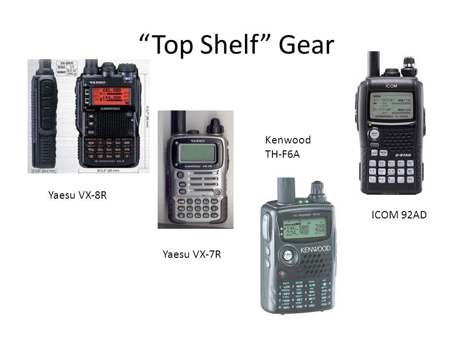 Top Shelf Gear ICOM 92AD Kenwood TH-F6A Yaesu VX-7R Yaesu VX-8R