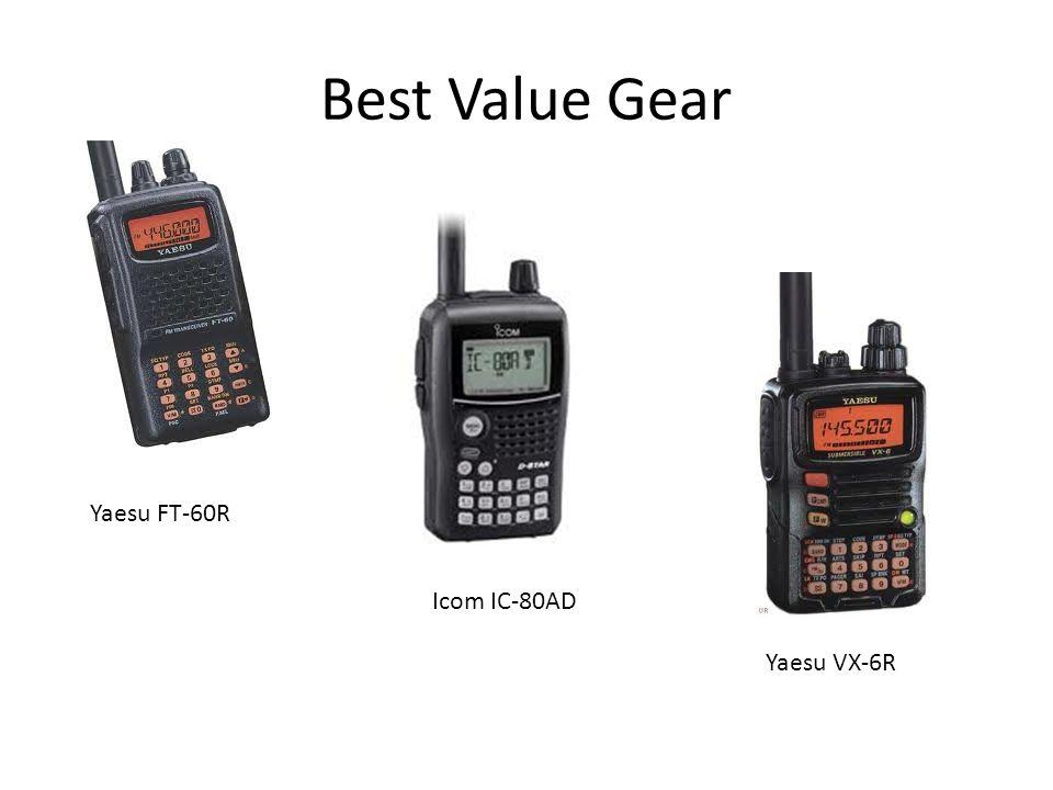 Best Value Gear Yaesu FT-60R Icom IC-80AD Yaesu VX-6R