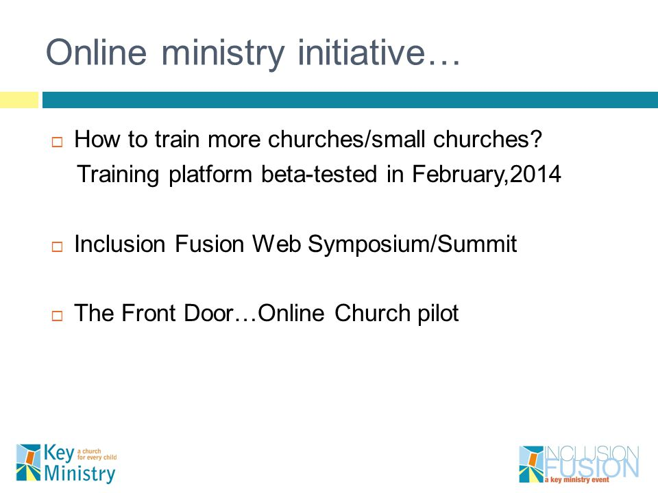 Online ministry initiative…  How to train more churches/small churches.
