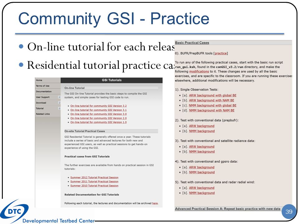 Community GSI - Practice On-line tutorial for each release Residential tutorial practice cases 39