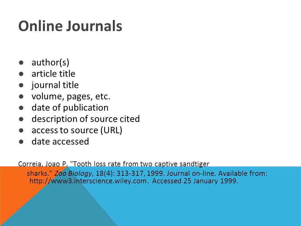 Online Journals ●author(s) ●article title ●journal title ●volume, pages, etc.
