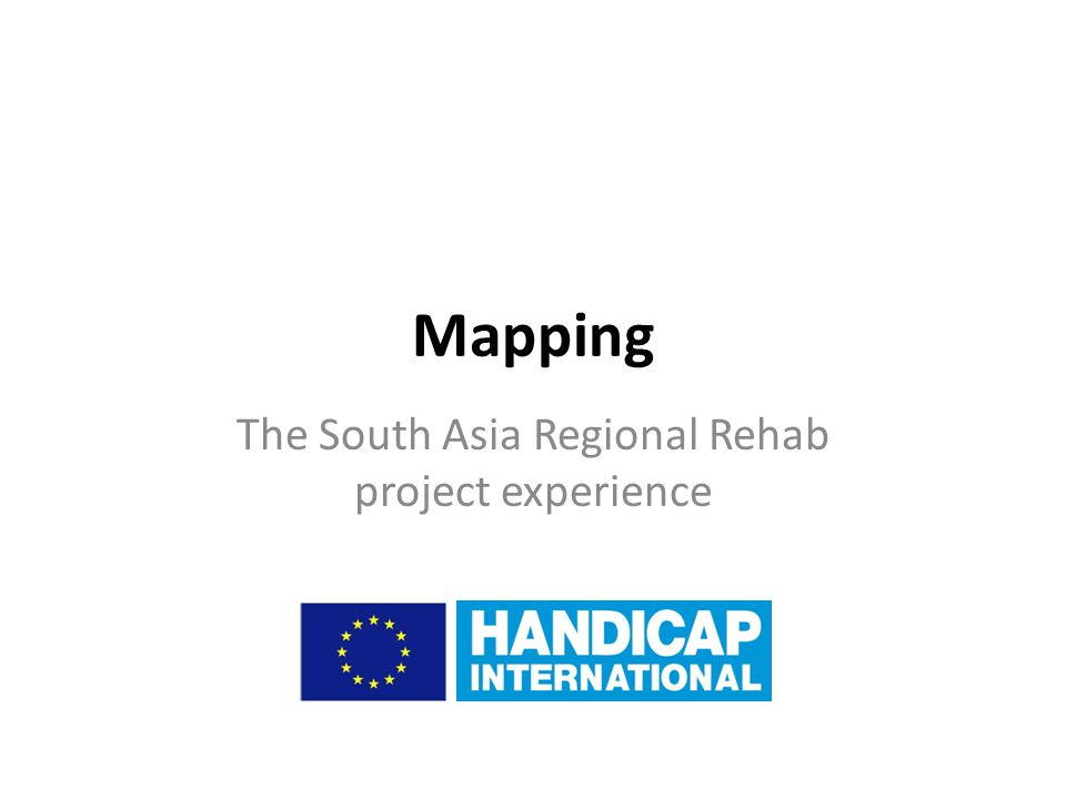 Mapping The South Asia Regional Rehab project experience