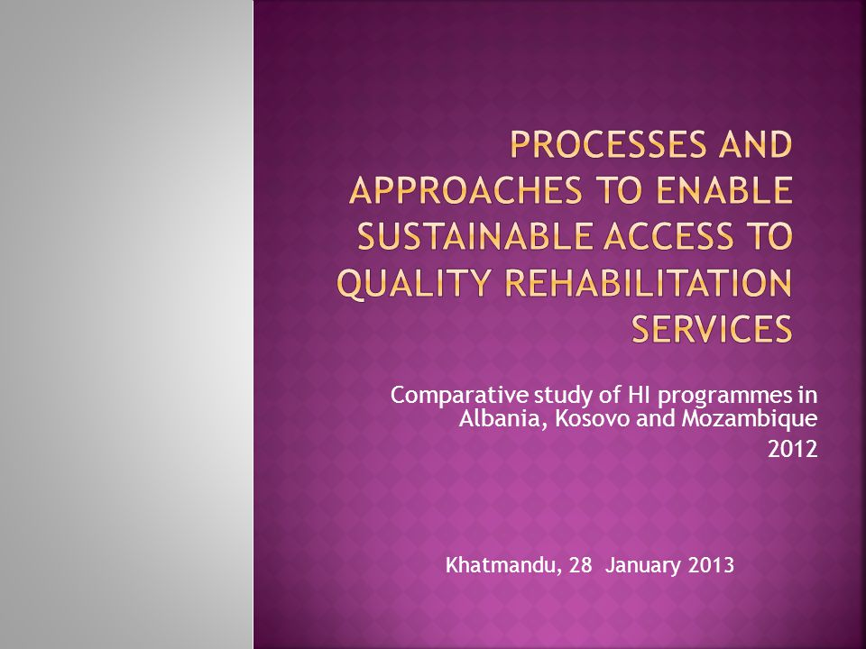 MOZAMBIQUEKOSOVOALBANIA DIRECT SERVICE PROVISION CAPACITY BUILDING SUPPORT TO POLICY MAKING OVERALL COORDINATION