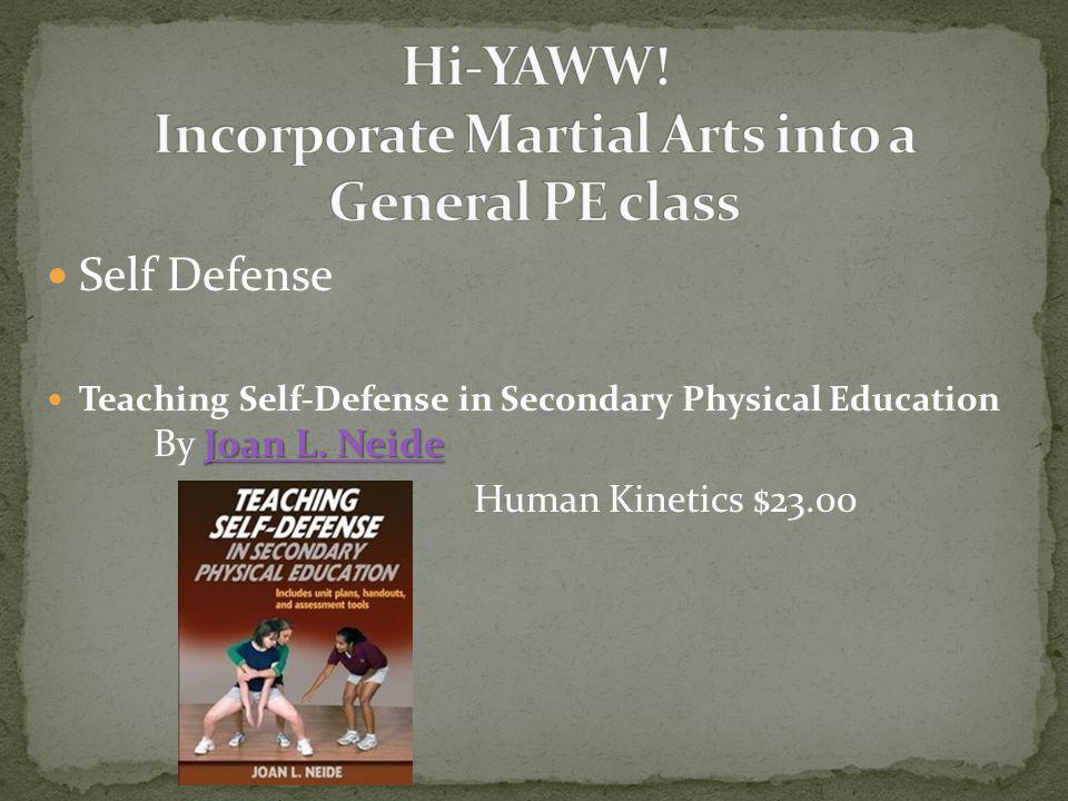 Self Defense Joan L. Neide Joan L.