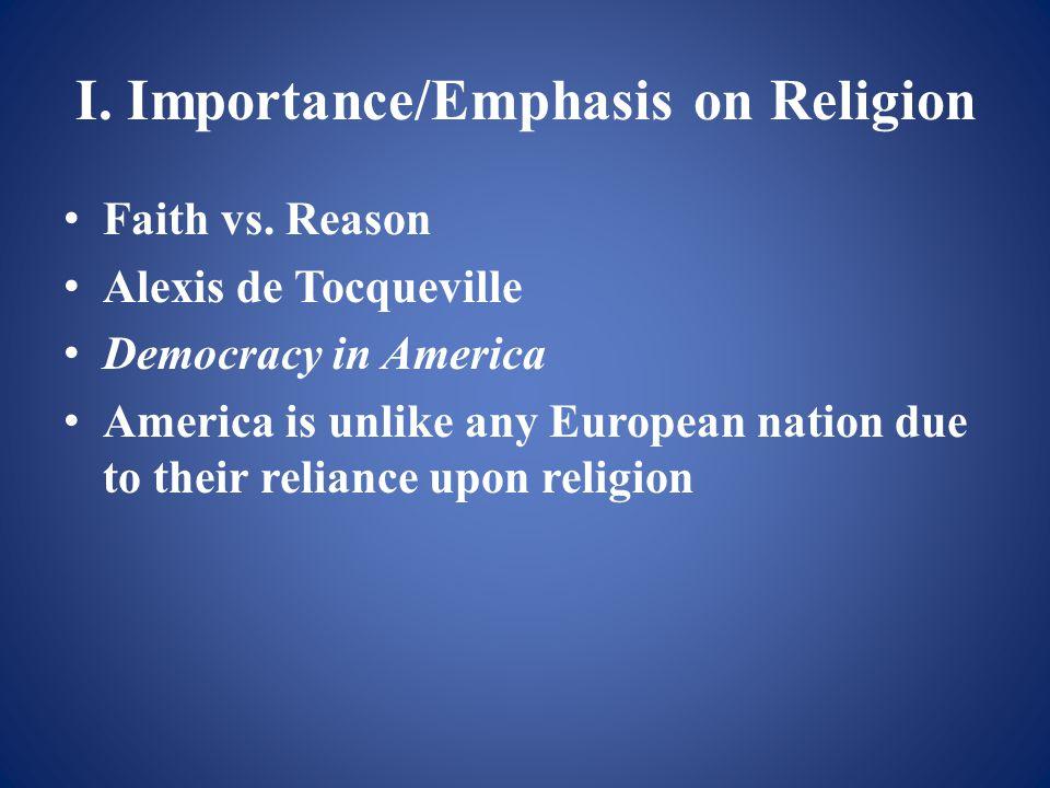 I. Importance/Emphasis on Religion Faith vs.