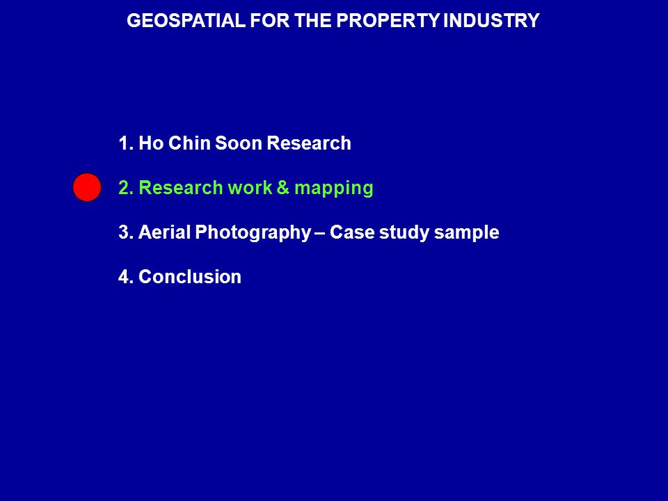 1.Ho Chin Soon Research 2. Research work & mapping 3.