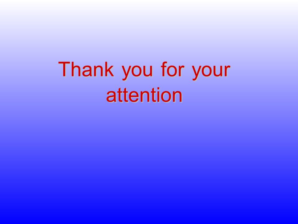 Thankyouforyour attention Thank you for your attention