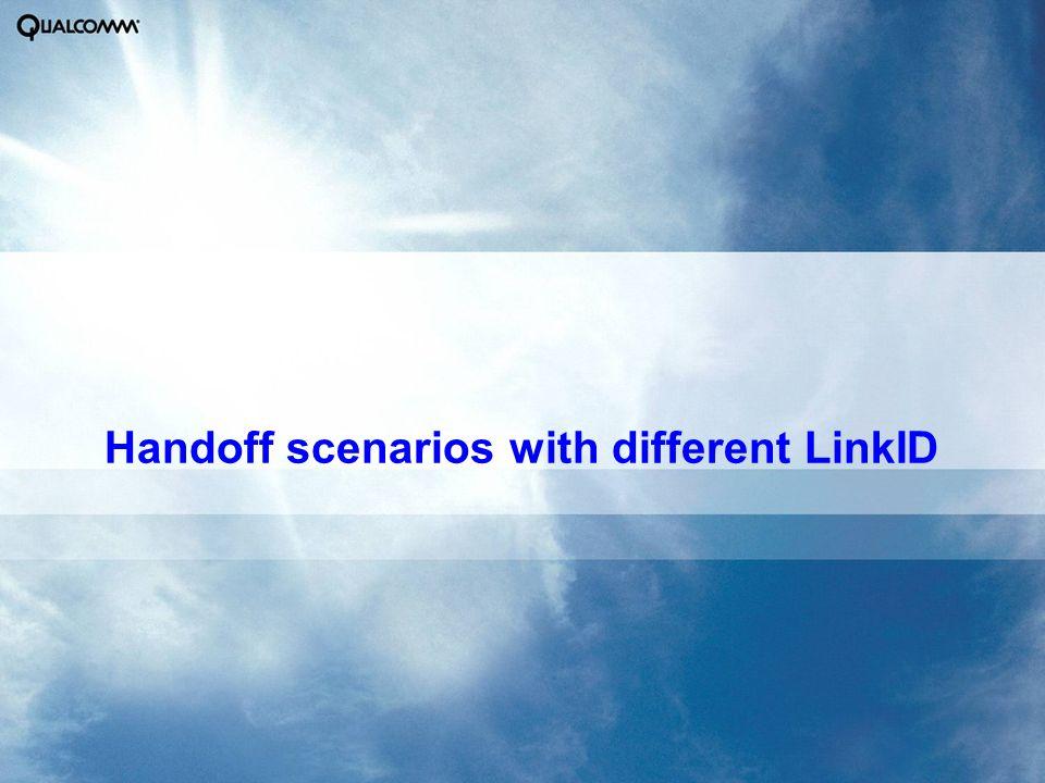 Handoff scenarios with different LinkID