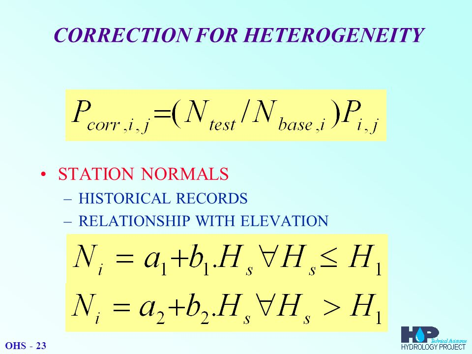 CORRECTION FOR HETEROGENEITY STATION NORMALS –HISTORICAL RECORDS –RELATIONSHIP WITH ELEVATION OHS - 23