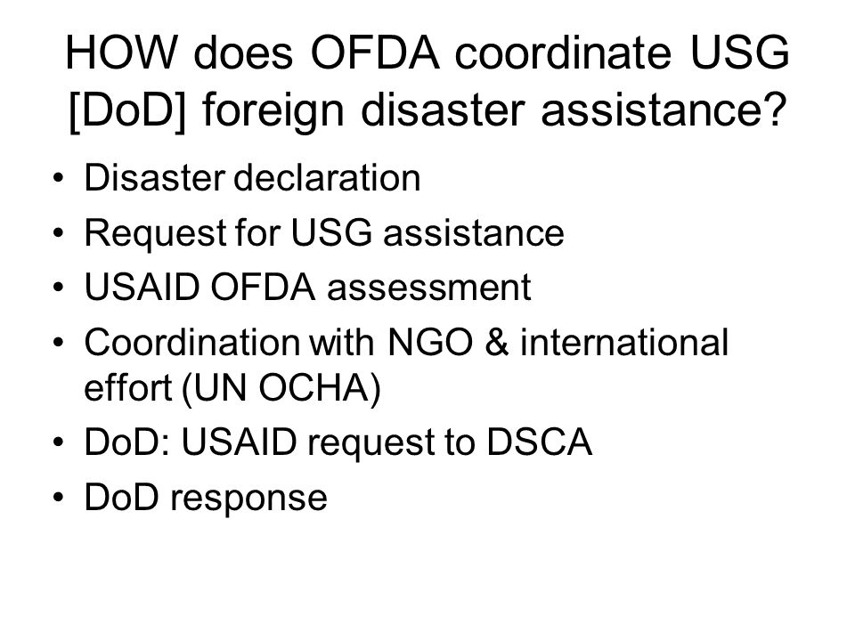 WHERE would most USG assistance occur.