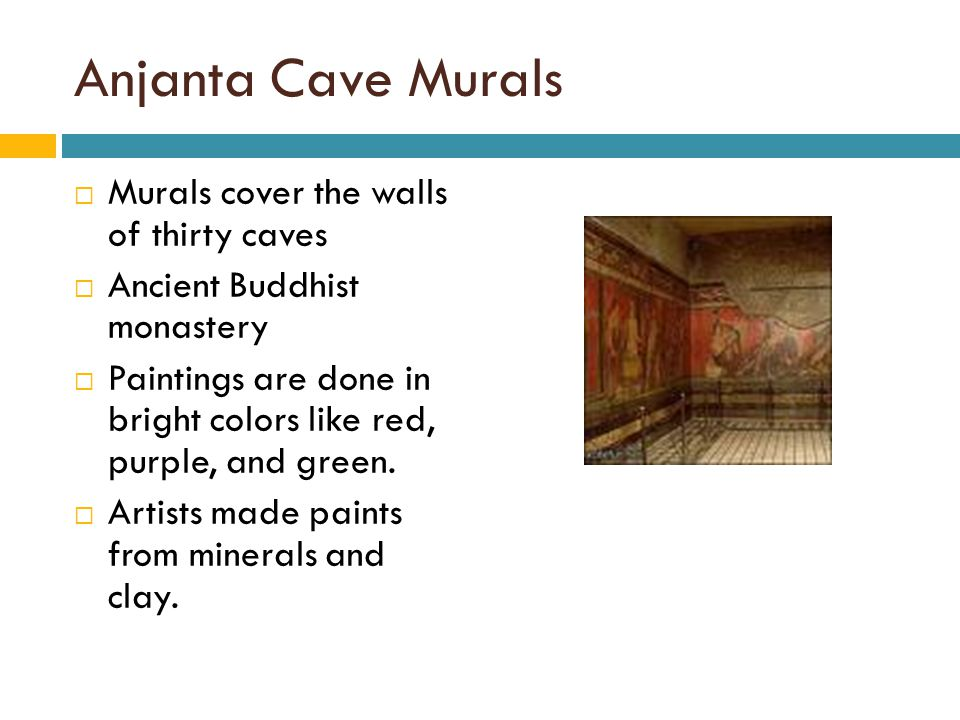 Anjanta Cave Murals  Murals cover the walls of thirty caves  Ancient Buddhist monastery  Paintings are done in bright colors like red, purple, and