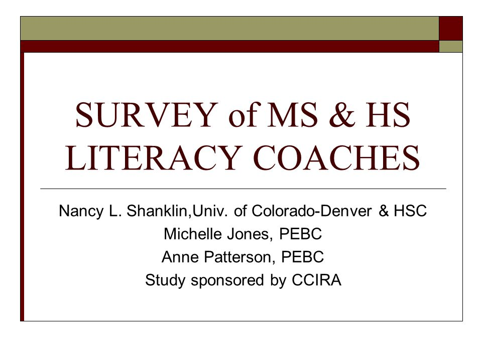 SURVEY of MS & HS LITERACY COACHES Nancy L. Shanklin,Univ.