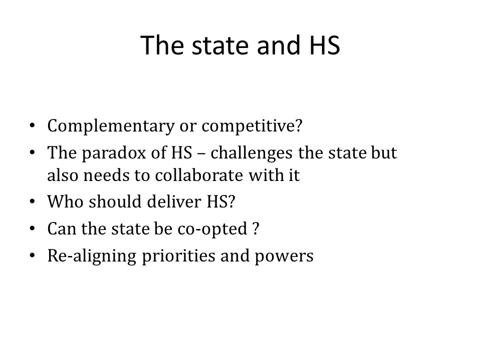 The state and HS Complementary or competitive.