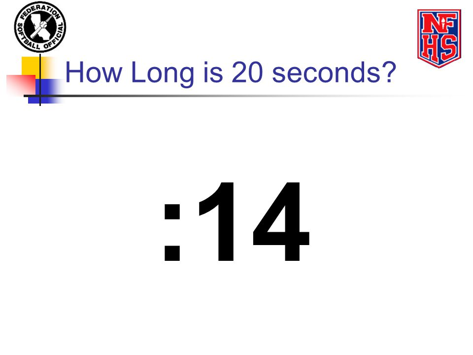 How Long is 20 seconds? :14