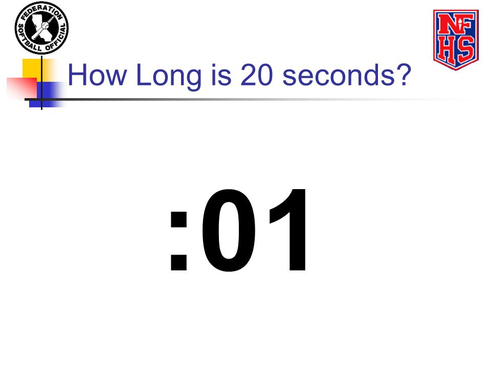 How Long is 20 seconds? :01