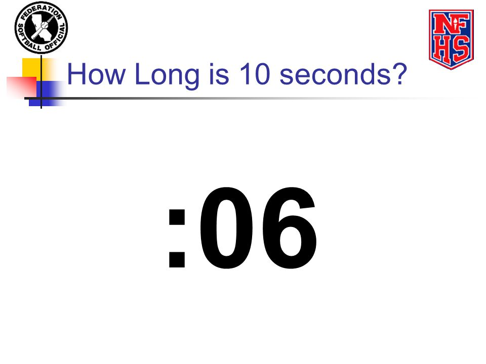 How Long is 10 seconds? :05