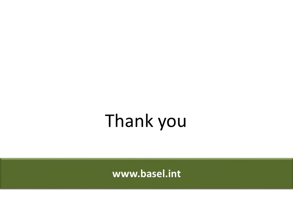 www.basel.int Thank you