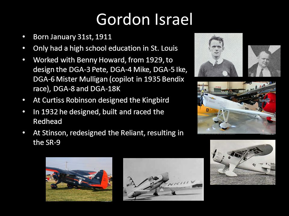 Gordon Israel Born January 31st, 1911 Only had a high school education in St.