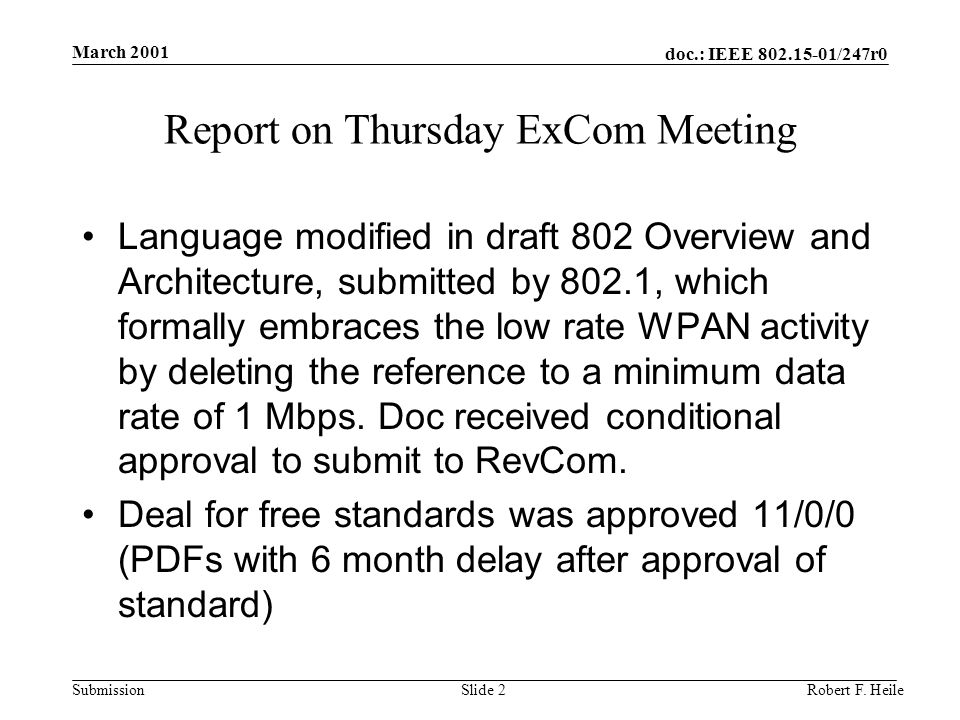 doc.: IEEE 802.15-01/247r0 Submission March 2001 Robert F.