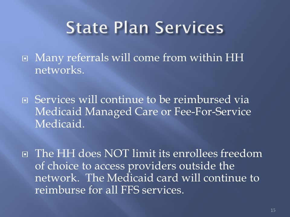  Many referrals will come from within HH networks.