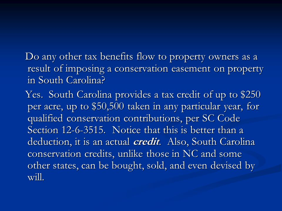 Do any other tax benefits flow to property owners as a result of imposing a conservation easement on property in South Carolina.