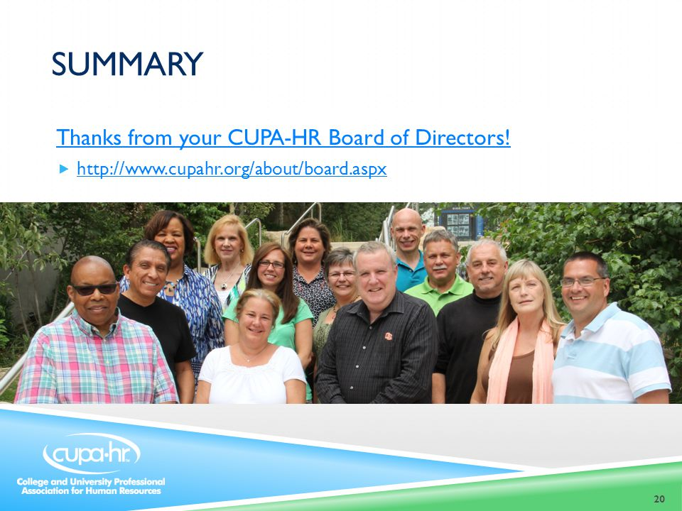 SUMMARY Thanks from your CUPA-HR Board of Directors.
