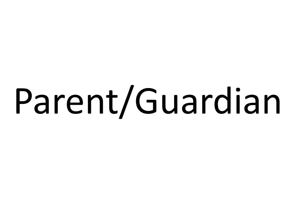 Parent/Guardian