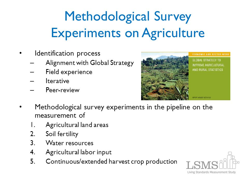 Methodological Survey Experiments on Agriculture Identification process – Alignment with Global Strategy – Field experience – Iterative – Peer-review