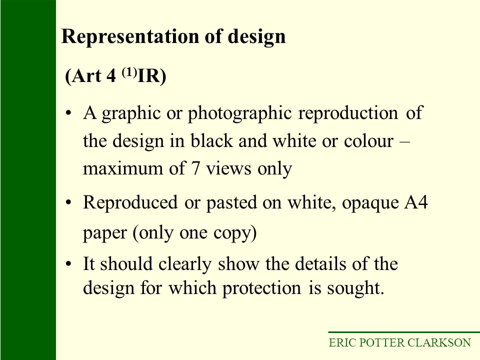 ERIC POTTER CLARKSON A graphic or photographic reproduction of the design in black and white or colour – maximum of 7 views only Reproduced or pasted