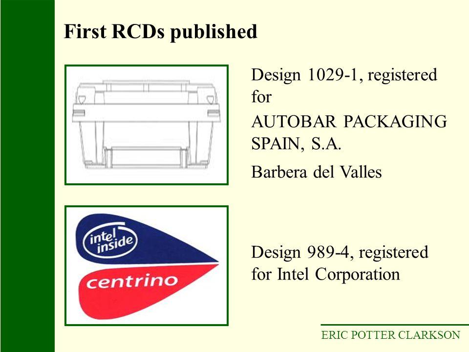 ERIC POTTER CLARKSON Design 989-4, registered for Intel Corporation Design 1029-1, registered for AUTOBAR PACKAGING SPAIN, S.A. Barbera del Valles Fir