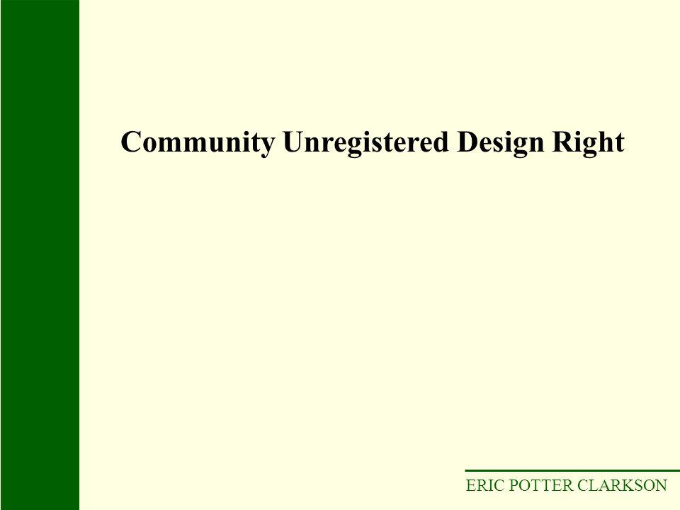 ERIC POTTER CLARKSON Community Unregistered Design Right