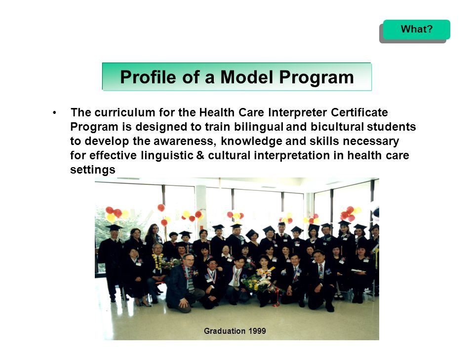 City College of San Francisco formally institutionalized the Health Care Interpreter Certificate Program in 1997 When.