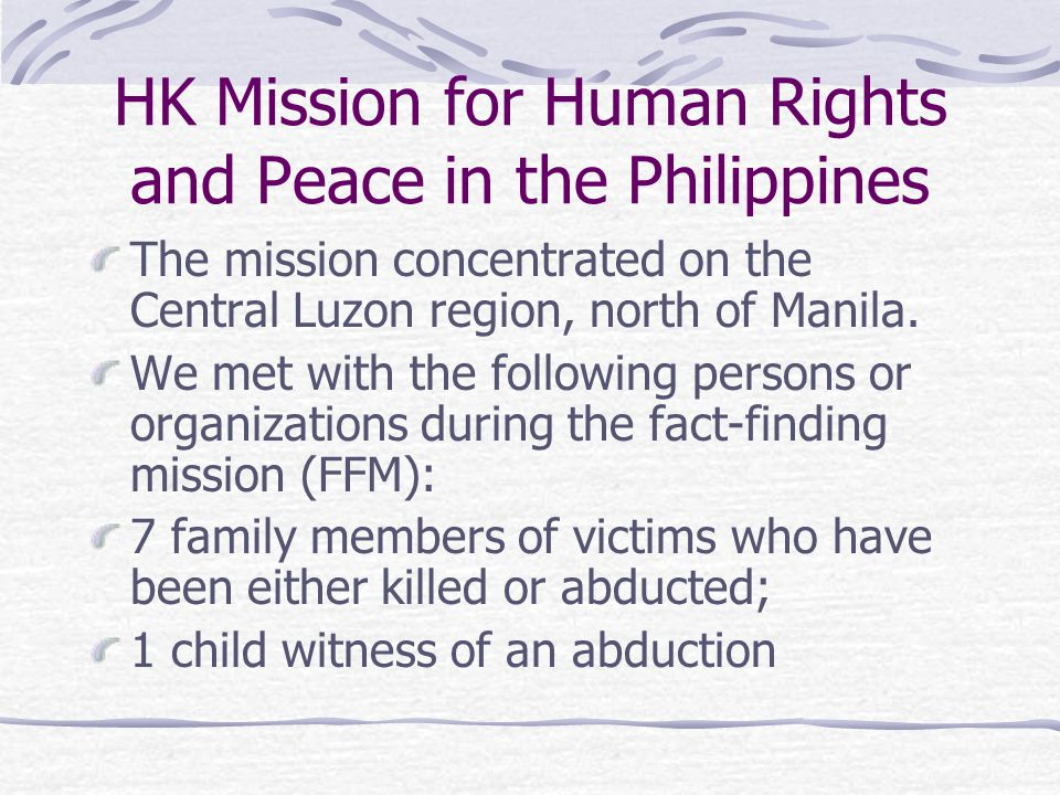 HK Mission for Human Rights and Peace in the Philippines 2 victims of Harassment Counsels for the Defense of Liberties Chairperson of the New Patriotic Alliance Executive Directors of AI Philippines Batasan 6 (Crispin Beltran) Mayors (Plaridel, Hagonoy, Bulacan)